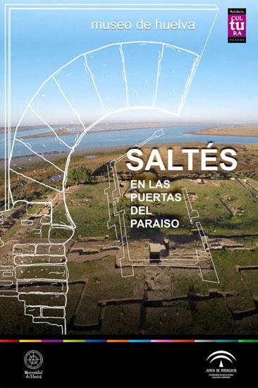 """El Museo de Huelva acoge desde hoy y hasta final de año la exposición de arqueología 'Saltes, en las puertas del Paraíso'""""."""