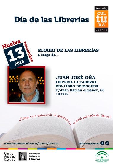 """El Día de la Librerías se celebrará en Huelva con una intervención de Juan José Oña en la Librería """"La Taberna del Libro"""" de Moguer."""