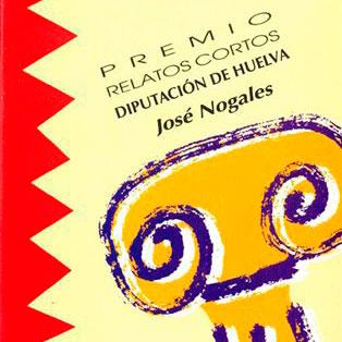 Premio Internacional de Relatos José Nogales.