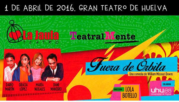 """""""Fuera de órbita"""" se estrenará en el Gran Teatro de Huelva el próximo 1 de abril."""