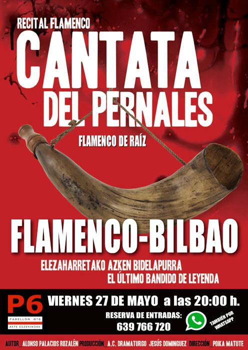 """Cartel de la actuación de """"La Cantata de El Pernales"""" en Bilbao"""