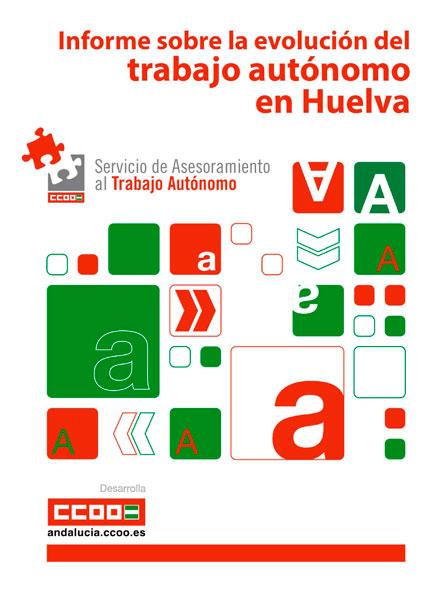 Informe sobre la evaluación del trabajo autónomo en Huelva.
