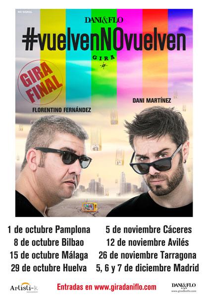 """Cartel del espectáculo """"#vuelvenNOvuelven"""", protagonizado por Florentino Fernández y Dani Martínez."""