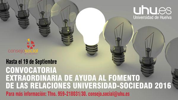 Cartel de la convocatoria extraordinaria de ayudas para el fomento de las relaciones Universidad-Sociedad 2016.