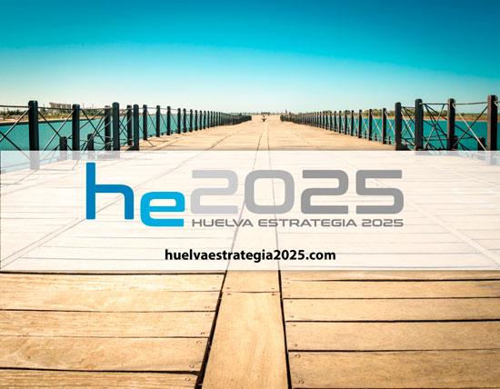Huelva Estrategia 2025.