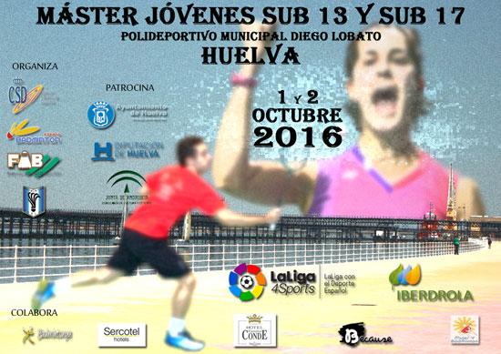 Cartel del del Máster Jóvenes Sub 13 y Sub 17 'Ciudad de Huelva'